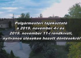 Polgármesteri tájékoztató a 2019. november 4-i, november 11-i rendkívüli üléseken hozott döntésekről