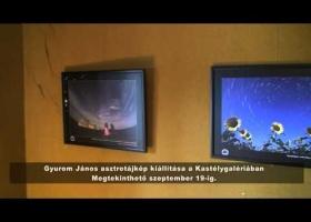 Gyurom János asztrotájkép kiállítása a Kastélygalériában
